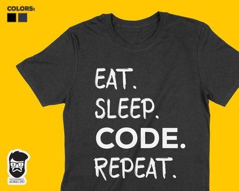 Eat Sleep Code T Shirt Funny Geek Math Nerd Computer Tee Tech Programmer Coder