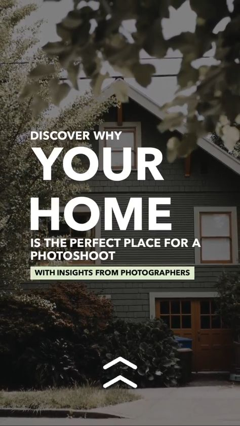 Why Your Home is The Perfect Place for a Photoshoot