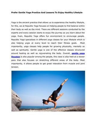Prefer Gentle Yoga Practice Private Yoga Classes Houston Gentle Yoga Yoga Yoga For Beginners