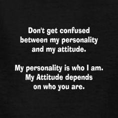 Personality and attitude Tee design: the text tells you all. The quotation will attract all (curious eyes) for sure! Spread the word and the Tee :) Kids' Shirts.