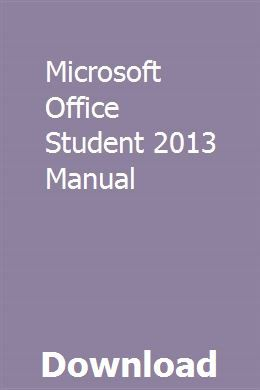 Microsoft Office Student 2013 Manual Student Office Microsoft Office Student