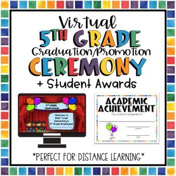 5th Grade Graduation Or Promotion Virtual Ceremony Student Awards 5th Grade Graduation Student Awards Grade Graduation
