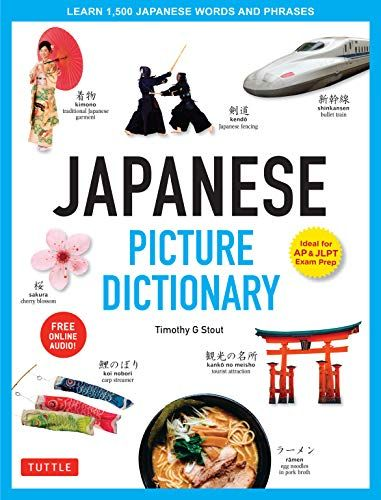 Japanese Picture Dictionary Ideal For Jlpt And Ap Exam Prep
