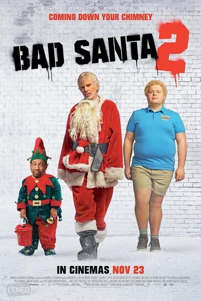 Bad Santa 2 Bad Santa Movies Latest Movies
