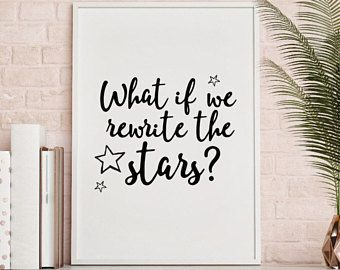 Rewrite The Stars The Greatest Showman Heart Song Lyric Quote Print