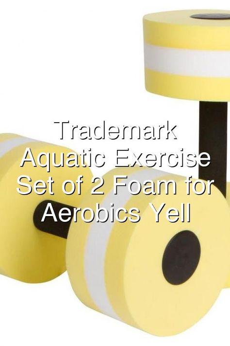 Trademark Innovations Aquatic Exercise Dumbells Set Of 2 Foam For Water Aerobics Yell In 2020 Aquatic Exercises Aerobics Water Aerobics