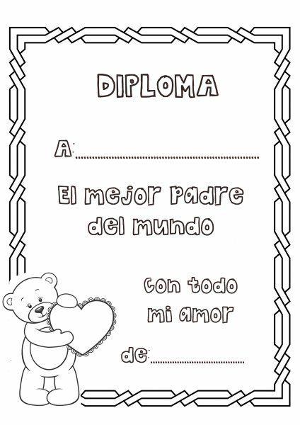 Dibujos Para Colorear Diploma Al Mejor Padre Del Mundo Diplomas Dia Del Padre Dia Del Padre Carta Dia Del Padre
