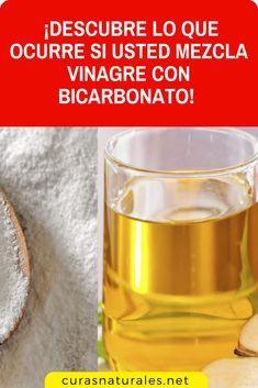 Descubre Lo Que Ocurre Si Usted Mezcla Vinagre Con Bicarbonato