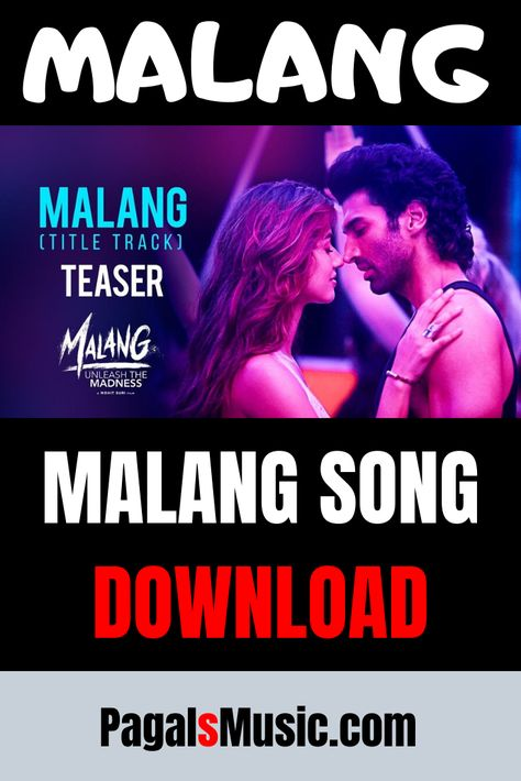 Malang Title Track Songs 320kbps Download In 2020 Mp3 Song Download Mp3 Song Songs