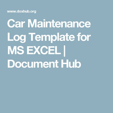 Car Maintenance Log Template for MS EXCEL Document Hub car - maintenance log template