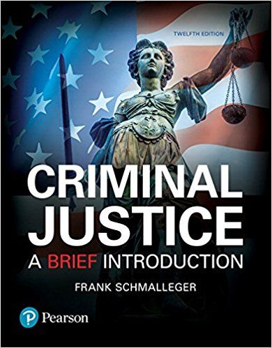 PDF DOWNLOAD] Criminal Justice: A Brief Introduction (12th