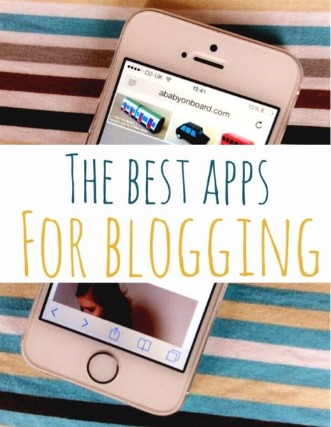 Best apps for blogging; how to use your phone to save time when you blog