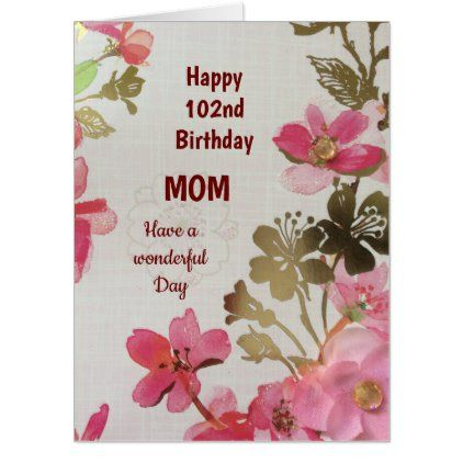 Large Happy 102nd Birthday Mom Card Zazzle Com In 2020 With