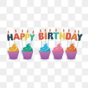 Cupcakes De Vetor Bolo Clipart Aniversario Cartao Imagem Png E Vetor Para Download Gratuito Happy Birthday Balloons Happy Birthday Gifts Happy Birthday Candles