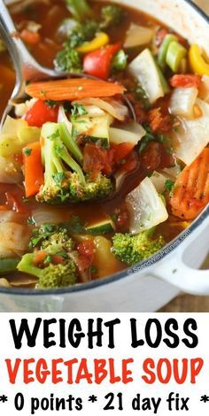 This Weight Loss Vegetable Soup Recipe is one of our favorites Completely loaded with veggies and flavor and naturally low in fat and calories it s the perfect lunch snack or starter 0 Weight Watchers points and 21 day fix approved Weight Loss Vegetable Soup Recipe, Low Carb Vegetable Soup, Weight Loss Soup, Weight Loss Meals, Low Carb Vegetables, Vegetable Soup Recipes, Healthy Soup Recipes, Simple Recipes, Healthy Meals