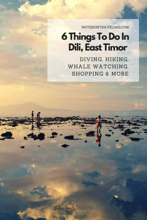 East Timor's capital, Dili, is the country's most-visited destination, offering diving, history, and a hub for travel into all the regions of Timor-Leste. #backpacking #southeastasia #offthebeatenpath