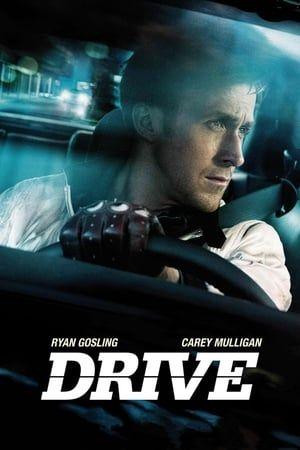 Le Film Drive 2011 Complet En Streaming Vf Et Vostfr Drive Movie Poster Drive Poster Drive 2011