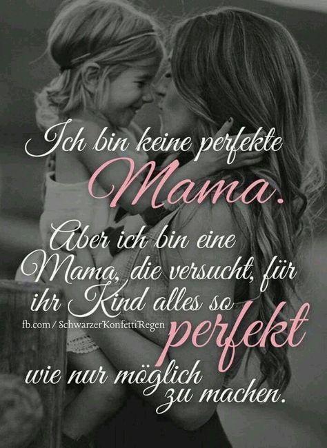 Unperfekte Mama Sprüche Weisheiten Sprüche Und