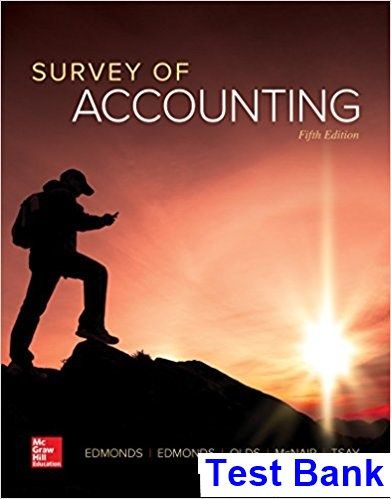 Survey of Accounting 5th Edition Edmonds Test Bank | Test