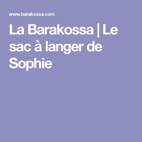 La Barakossa Le Sac A Langer De Sophie Sac A Langer Sac Couture