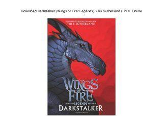 Download Download Darkstalker Wings Of Fire Legends Tui Sutherland Pdf Online Ebook Free Donwload Here Elibs Softebooklibrary Website Book 1338053612