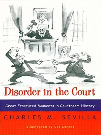Read Book Disorder In The Court Great Fractured Moments In