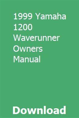 1999 Yamaha 1200 Waverunner Owners Manual Owners Manuals Waverunner Chilton Manual