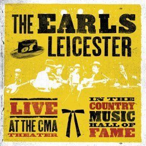The Earls Of Leicester Live At The Cma Theater In The Country