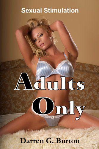 Amazon.com: Adults Only: Sexual Stimulation eBook: Darren G. Burton: