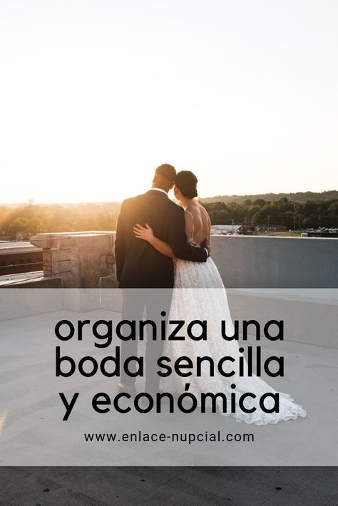 Organizar Una Boda Sencilla Y Económica Enlace Nupcial Cheap Wedding Wedding Planer Wedding
