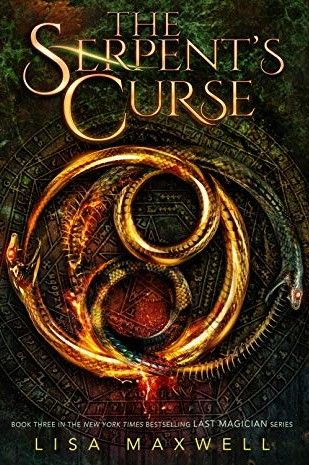 Nyt Best Books 2020.The Serpent S Curse The Last Magician 3 By Lisa Maxwell
