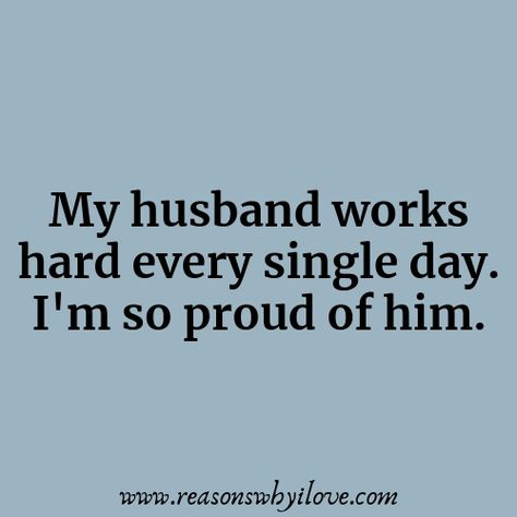Proud Of My Husband Quotes|Wonderful Husband Quotes
