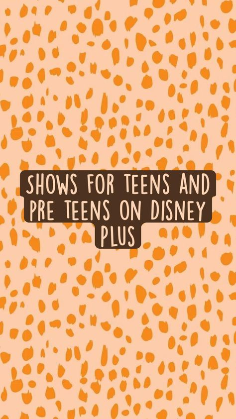 Shows for teens and pre teens on Disney Plus