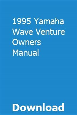 1995 Yamaha Wave Venture Owners Manual Owners Manuals Yamaha Waverunner Waverunner