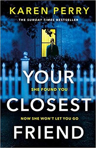 Your Closest Friend The Twisty Shocking Thriller Amazon Co