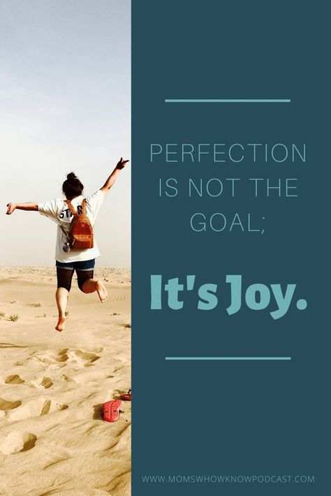 Perfection should  never be the goal because the outcome will always be failure. We're human.  We're imperfect. That's what makes us unique and awesome. Tune in to this  podcast to help you find joy. #loveyourself #acceptance #selflove