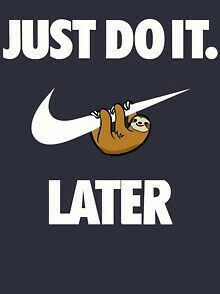 Pin By Amy D On An Die Arbeit Sloth Funny Quotes Funny Animals