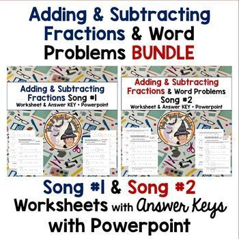 Adding And Subtracting Fractions Bundle Worksheets Answer Keys Music Math Fraction Word Problems Adding And Subtracting Fractions Subtracting Fractions
