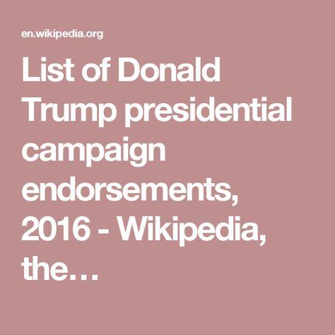 List of Donald Trump presidential campaign endorsements, 2016 - Wikipedia, the…