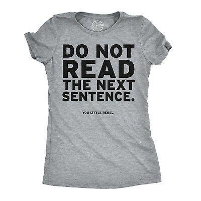 Women's Do Not Read The Next Sentence T Shirt Funny English Shirt For Women | eBay