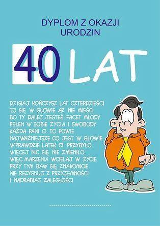 Znalezione Obrazy Dla Zapytania 40 Lat Urodziny Kartki Quotations Weekend Humor Digi Stamps
