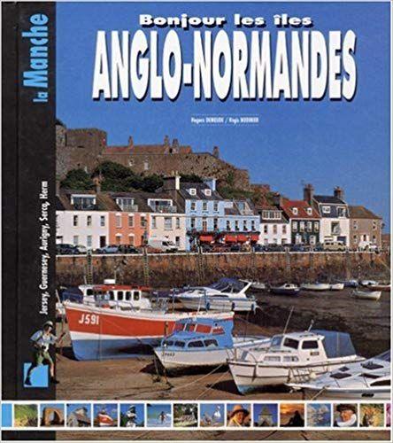 Telecharger Bonjour Les Iles Anglo Normandes Pdf Gratuitement Bonjour Les Iles Anglo Normandes Ebook Gratuit Bonjour Les Iles Anglo Normandes Livr Boat Books