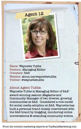 Bio for Secret Agent #12 Waynette Tubs  to see her content marketing secret visit http://www.toprankblog.com/2012/08/content-marketing-secrets/