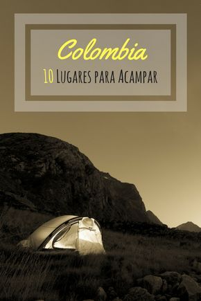 Lugares para acampar colombia