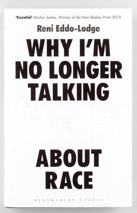 Why I M No Longer Talking To White People About Race By Reni Eddo Lodge Some The Wiser In 2020 Books To Read Nonfiction Books Book Worth Reading