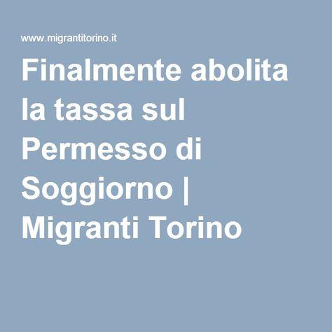 Finalmente abolita la tassa sul Permesso di Soggiorno ...