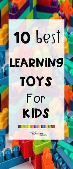 10 Best Learning Toys for Kids