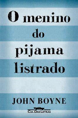 Trecho Do Livro E Filme O Menino Do Pijama Listrado John Boyne