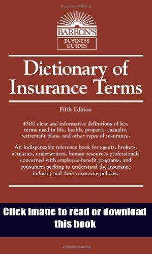 Pdf Dictionary Of Insurance Terms Barron S Business Guides Book