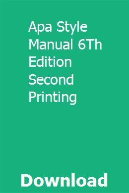 Apa Style Manual 6th Edition Second Printing Apa Style Guided Writing Apa Manual